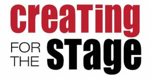 Creating for the Stage