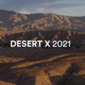 Desert X 2021