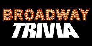 Big Broadway Trivia Night