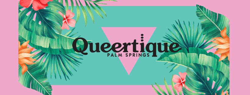 Queertique Palm Springs