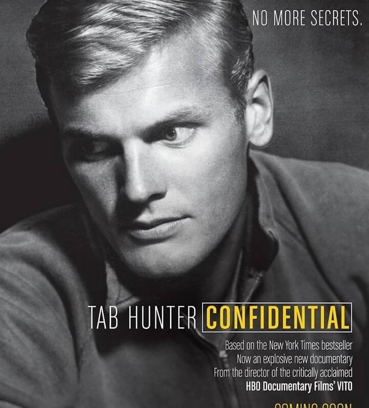 Tab Hunter Confidential: Hollywood's All American Boy Had