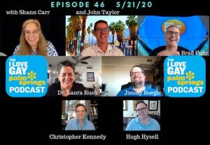 I Love Gay Palm Springs Podcast Episode 46