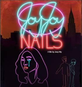 ShortFest Spotlight Joy Joy Nails