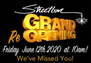 Streetbar Grand ReOpening June 12 2020