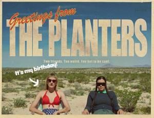 The Planters Birthday