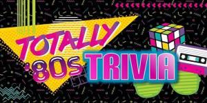 Totally 80s Trivia