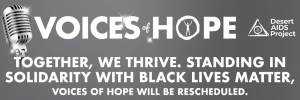 Voices of Hope to be Rescheduled