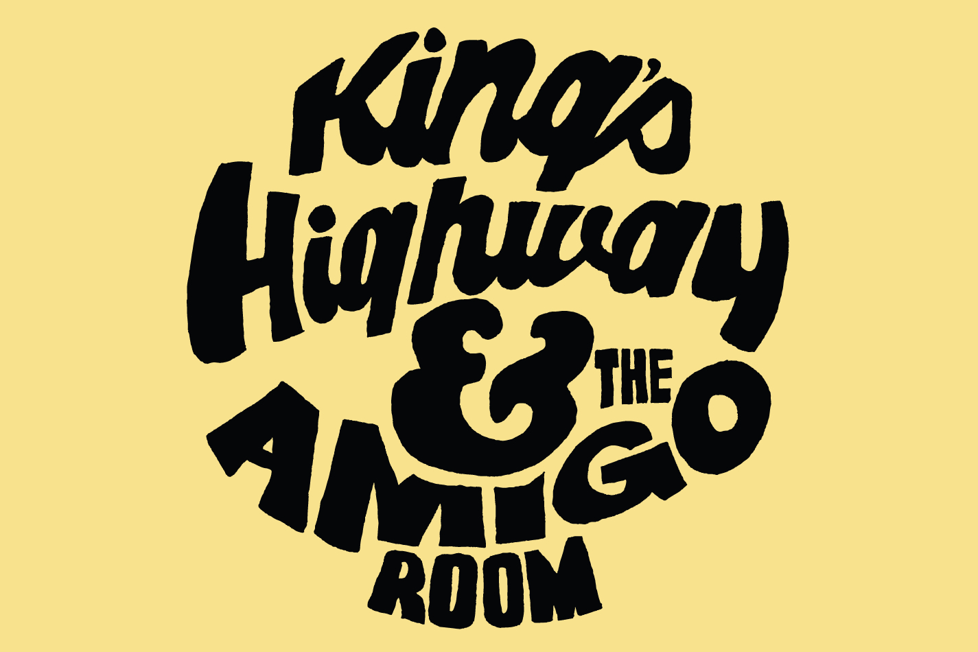 King's Highway and The Amigo Room