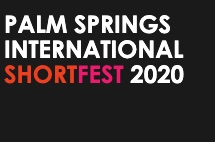 Palm Springs International Shortfest 2020